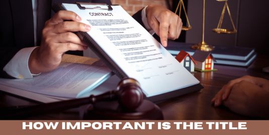 How Important is the Title Search in Buying Real Estate Property